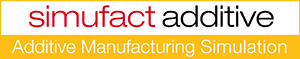 Simufact Product line for additive manufacturing